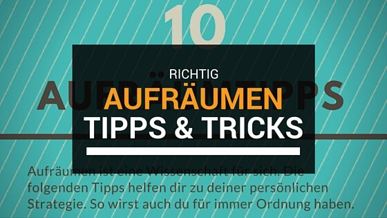 10 aufr umtipps mal richtig aufr umen diy tipps. Black Bedroom Furniture Sets. Home Design Ideas